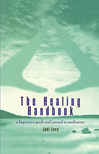 The Healing Handbook By Jodi Levy