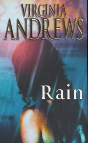Rain (The Hudson Family) by Virginia Andrews