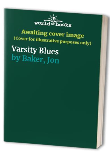 Varsity Blues By Jon Baker