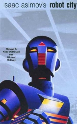 Isaac Asimov's Robot City By Mike McQuay