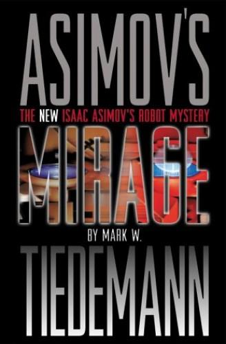 Mirage By Mark W. Tiedemann