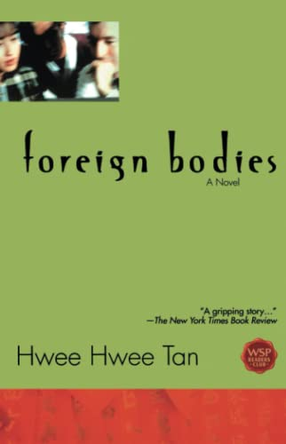 Foreign Bodies Tpb By Hwee Hwee Tan