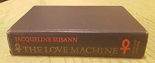 The Love Machine. By Jacqueline. Susann