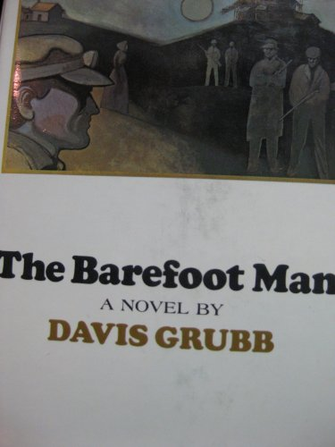 The barefoot man By Davis Grubb