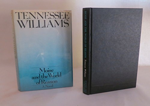 Moise Wld Reason By Tennessee Williams