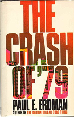 The Crash of '79 By Paul Emil Erdman