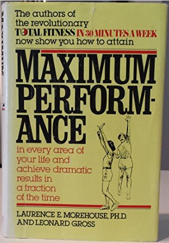 Maximum Performance By Laurence Englemohr Morehouse