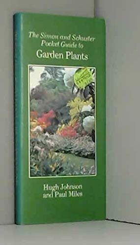 Pocket Guide to Garden Plants By Hugh Johnson
