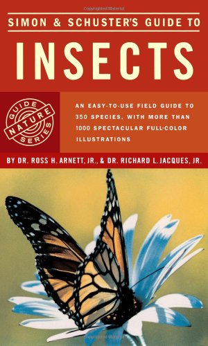 Simon and Schuster's Guide to Insects By Ross H. Arnett, Jr.