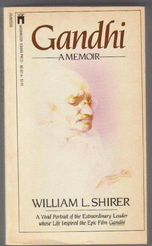 Gandhi, a Memoir By William L. Shirer