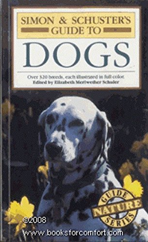 S&S Guide to Dogs By Maller et al