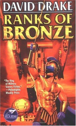 Ranks of Bronze By DAVID DRAKE