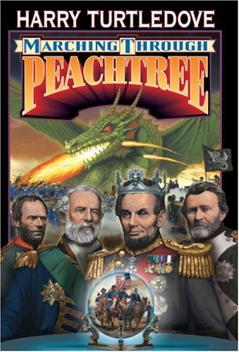 Marching Through Peachrtree By Harry Turtledove