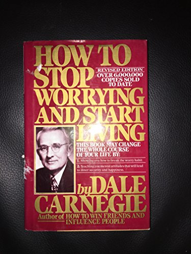 How to Stop Worrying and Start Living by Dale Carnegie Book The Cheap Fast Free