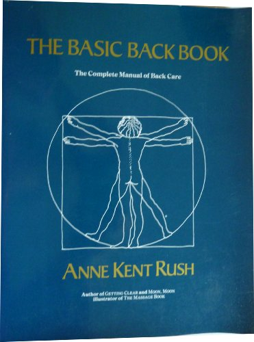 The Basic Back Book By Anne Kent Rush