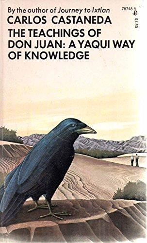 Teachings of Don Juan : Yaqui Way of Knowledge By Carlos Castaneda