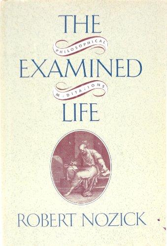 Examined Life By Robert Nozick (DECEASED)