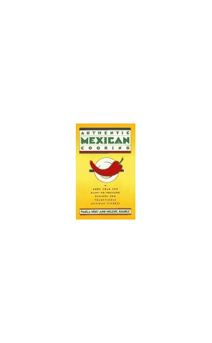 Authentic Mexican Cooking By Holt et al