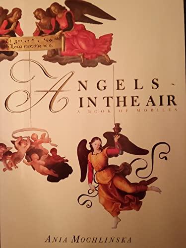 Angels in the Air By Ania Mochlinska