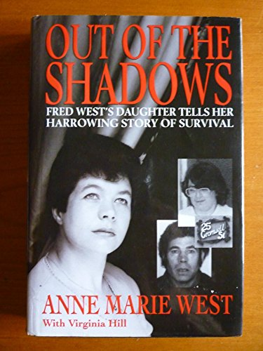 Out of the Shadows By Anne Marie West