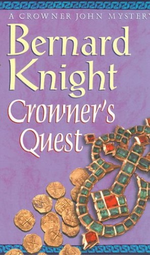 Crowner's Quest By Bernard Knight