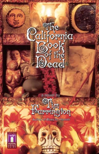 The California Book of the Dead By Tim Farrington