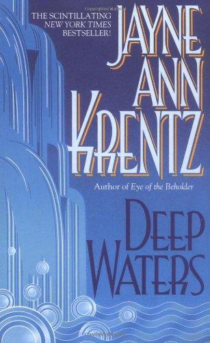 Deep Waters By Jayne Ann Krentz