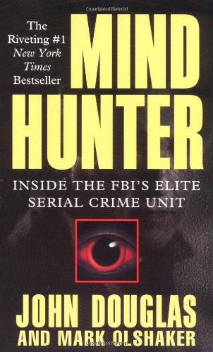 Mind Hunter von John Douglas