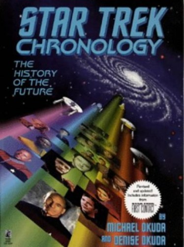 Star Trek Chronology: The History of the Future by Michael Okuda
