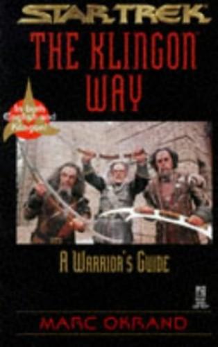 The Klingon Way By Marc Okrand