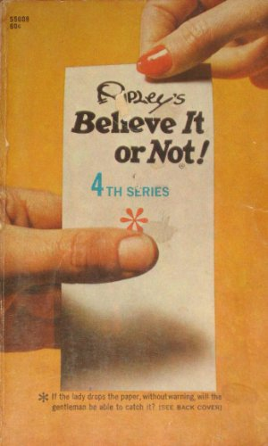 Believe Not 4 By Ripley