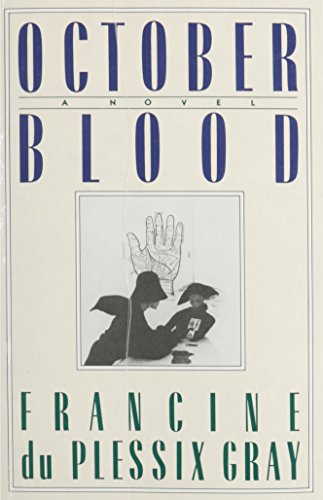 October Blood By Francine du Plessix Gray