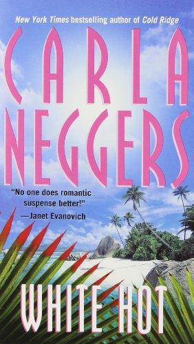 White Hot By Carla Neggers