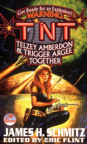 TNT By James H. Schmitz