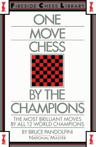 One Move Chess By The Champions By Bruce Pandolfini