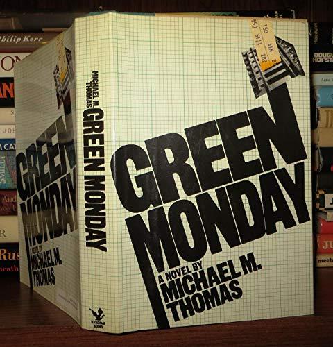 Green Monday By Michael M Thomas