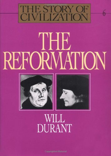 The Reformation By Will Durant