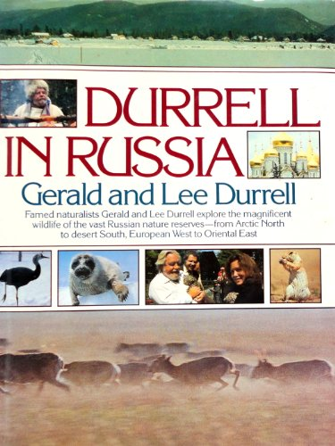 Gerald & Lee Durrell in Russia By Gerald Durrell