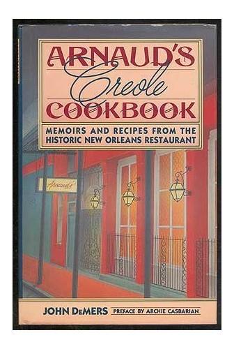 Arnaud's Creole Cook Book By John DeMers