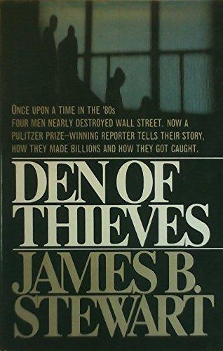 Den of Thieves von James B. Stewart