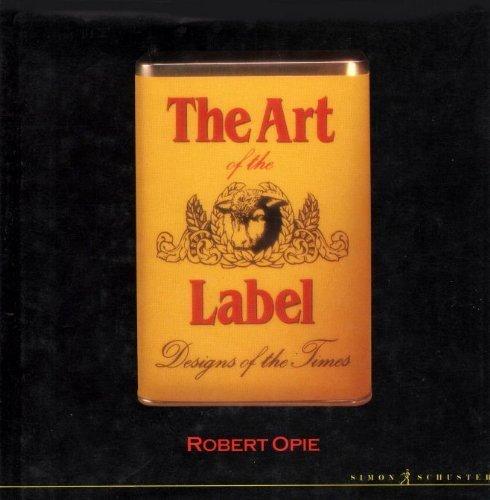Art of the Label By Robert Opie