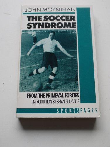 Soccer Syndrome By John Moynihan