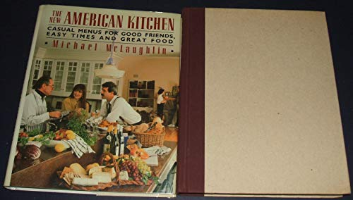 The New American Kitchen By Michael McLaughlin