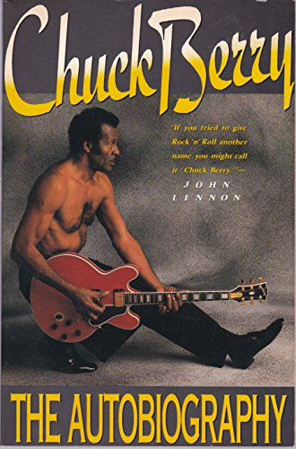 Chuck Berry: the Biography By Chuck Berry