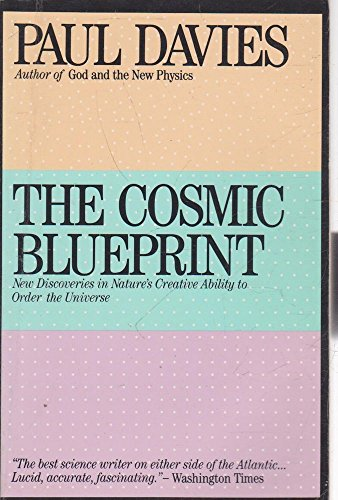 The Cosmic Blueprint By P. C. W. Davies