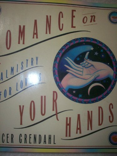 Romance on Your Hands By J Spencer Grendahl