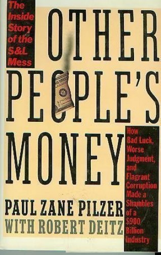 Other People's Money By Paul Zane. Pilzer