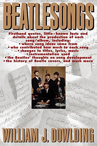 Beatlesongs By William J. Dowlding