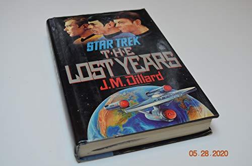 The Lost Years By J. M. Dillard