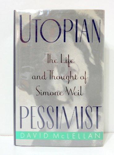Utopian Pessimist By David McLellan